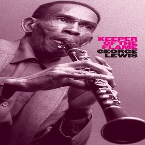 【輸入盤CD】George Lewis / Keeper Of The Flame (ジョージ・ルイス )