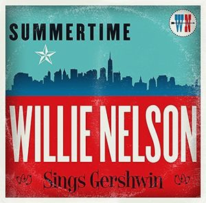 Willie Nelson / Summertime: Willie Nelson Sings Gershwin (import board CD) (Willie Nelson)