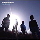 THE PRIVATES / El Pistolero [CD]