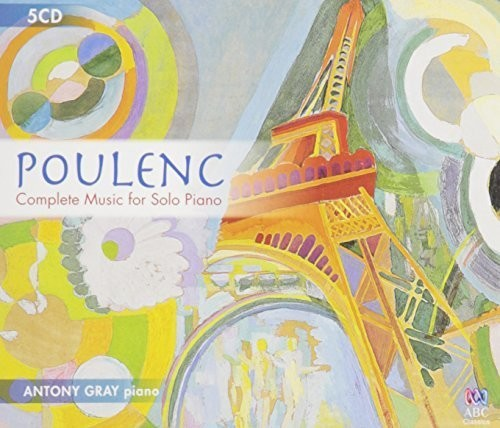 【輸入盤CD】Antony Gray / Poulenc: Complete Music For Solo Piano