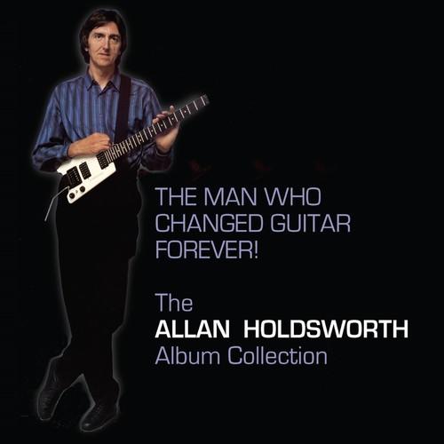 【送料無料】Allan Holdsworth / Man Who Changed Guitar Forever (Bonus Tracks) (輸入盤CD)【K2017/4/7発売】