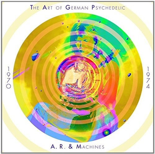 【輸入盤CD】【送料無料】A.R. & Machines / Art Of German Psychedelic【K2017/11/10発売】