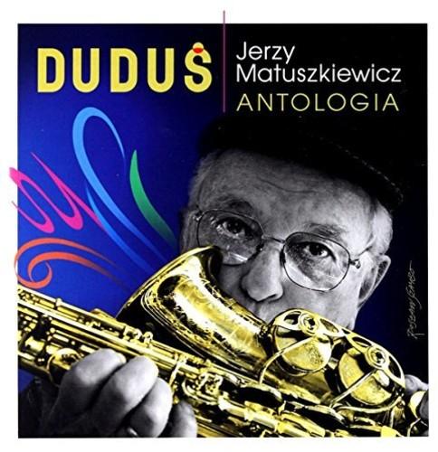 【送料無料】Jerzy Matuszkiewicz / Jerzy Dudus Matuszkiewicz: Antologia (輸入盤CD)【K2017/9/22発売】