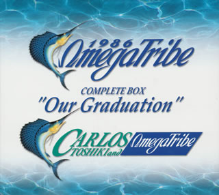 1986 OMEGA TRIBE, CARLOS TOSHIKI & OMEGA TRIBE / Our Graduation[CD] [Class 13 pieces]