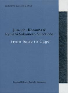 【送料無料】 commmons:schola vol.9 Jyn-ichi Konuma & Ryuichi Sakamoto Selections from Satie to Cage[CD]