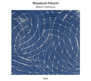 Masaaki Kikuchi / black Orpheus - Tokyo solo 2012 [CD]