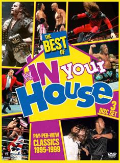 【送料無料】ザ・ベスト・オブ・WWE(R)・イン・ユア・ハウス[DVD][3枚組]