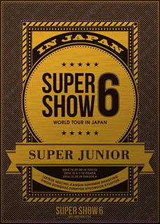 【送料無料】SUPER JUNIOR / SUPER JUNIOR WORLD TOUR SUPER SHOW6 in JAPAN〈3枚組〉[DVD][3枚組]