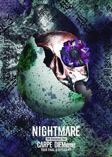 【送料無料】ナイトメア / NIGHTMARE 15th Anniversary Tour CARPE DIEMeme TOUR FINAL@豊洲PIT〈初回生産限定盤〉[DVD][初回出荷限定]