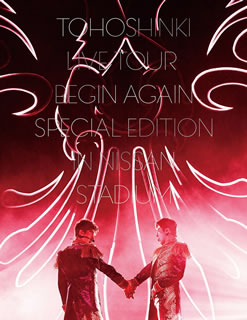 【送料無料】東方神起 / LIVE TOUR~Begin Again~Special Edition in NISSAN STADIUM〈初回生産限定盤・3枚組〉[DVD][3枚組][初回出荷限定]【DM2018/12/19発売】