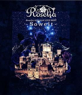 【国内盤ブルーレイ】【送料無料】Roselia / 2017-2018 LIVE BEST-Soweit-〈4枚組〉[4枚組]【B2019/11/6発売】【★】