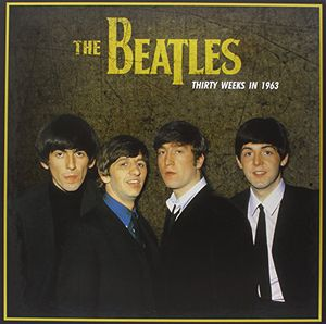 【送料無料】Beatles / Thirty Weeks In 1963【輸入盤LPレコード】(ビートルズ)