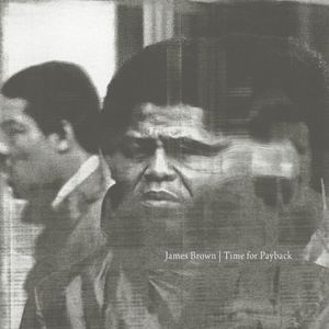 【送料無料】James Brown / Time For Payback (180 Gram Vinyl)【輸入盤LPレコード】(ジェームス・ブラウン)