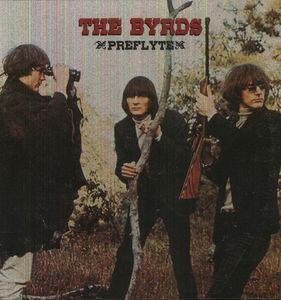 【送料無料】Byrds / Preflyte【輸入盤LPレコード】(バーズ)