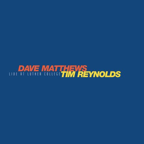 【輸入盤LPレコード】Dave Matthews/Tim Reynolds / Live At Luther College (150gram Vinyl) (Box)【LP2018/1/5発売】(デイヴ・マシューズ/ティム・\レイノルズ)