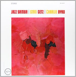 【送料無料】Stan Getz & Charlie Byrd / Jazz Samba【輸入盤LPレコード】(スタン・ゲッツ&チャーリー・バード)