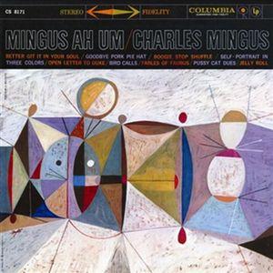【送料無料】Charles Mingus / Mingus Ah Um (Limited Edition) (200 Gram Vinyl)【輸入盤LPレコード】(チャールズ・ミンガス)