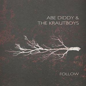 【送料無料】Abe Diddy & Krautboys / Follow (オランダ盤)【輸入盤LPレコード】