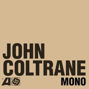 【送料無料】John Coltrane / Atlantic Years In Mono (w/Bonus 7