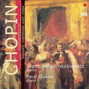 【送料無料】Chopin/Joanna Madroszkiewicz/Paul Gulda / Arrangements By Sarasate Huberman Auer & Cerne【輸入盤LPレコード】