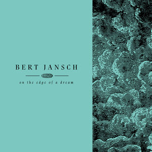 【輸入盤LPレコード】Bert Jansch / Living In The Shadows Pt 2: On The Edge Of A Dream【LP2017/4/28発売】(バート・ヤンシュ)