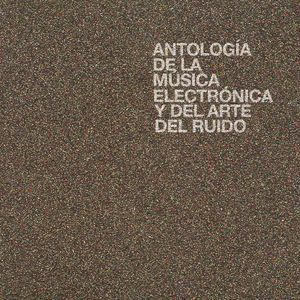 【輸入盤LPレコード】VA / Antologia De La Musica Electronica Y Del Arte Del【LP2017/2/10発売】
