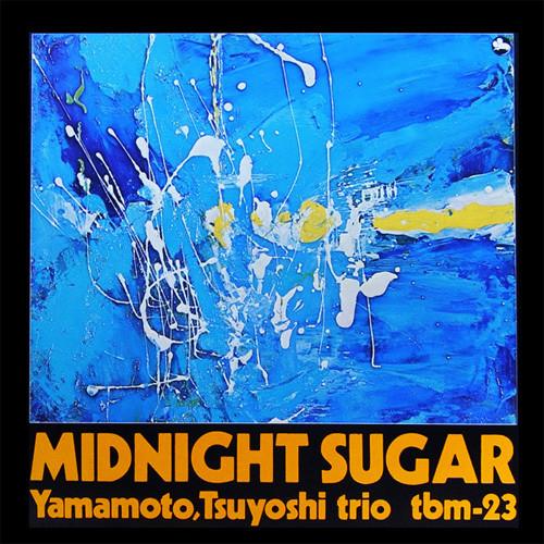 【送料無料】Yamamoto Trio / Midnight Sugar (180gram Vinyl)【輸入盤LPレコード】【LP2017/5/19発売】