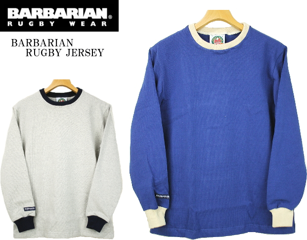 BARBARIAN バーバリアン HEAVYWEIGHT CREWNECK RUGBY SHIRTS ヘヴィーウェイト クルーネックラグビーシャツ UABCC-LS3 2color (D-BLUE・ASH GRAY)
