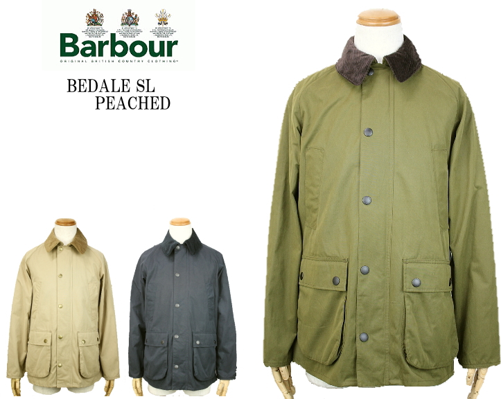 Barbour バブアー BEDALE SL PEACHED ビデイル SL ピーチド 44743 3color
