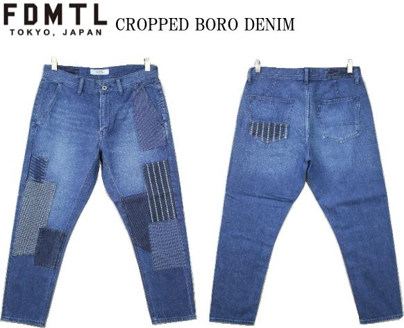 FDMTL ファンダメンタル CROPPED BORO DENIM 2YR WASH クロップド デニムパンツ PN12JU USED 七分丈 メンズ