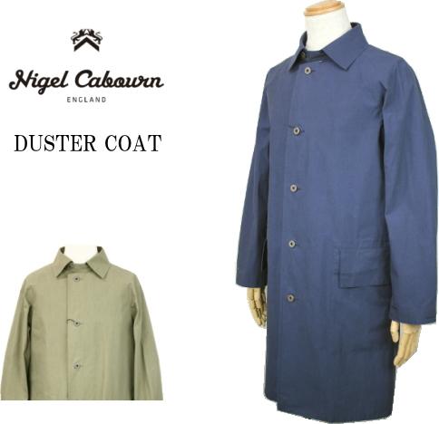 Nigel Cabourn ナイジェル・ケーボン DUSTER COAT ダスターコート 80360000000/2color(NAVY・KHAKI)