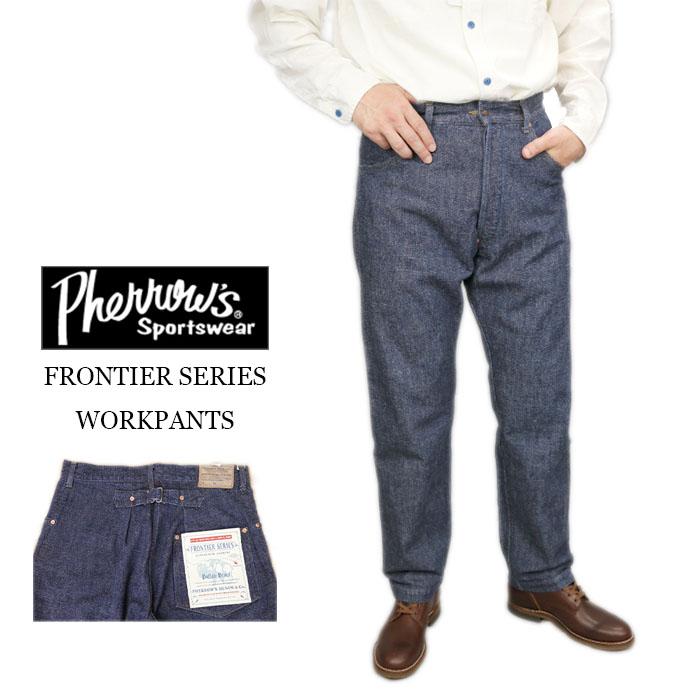 Pherrow's フェローズ FRONTIER SERIES Vintage デニム ダンガリー フロンティア ボトムス WORK pants ワークパンツ ヴィンテージ 日本製 20s-100wp-d 送料無料
