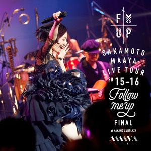 "CD Maaya Sakamoto / ""LIVE TOUR 2015-2016 ""FOLLOW ME UP"" FINAL at Nakano Sun Plaza"" Regular Edition(Back-order)(CD 坂本真綾 / 「LIVE TOUR 2015-2016""FOLLOW ME UP""FINAL at 中野サンプラザ」 通常盤)"