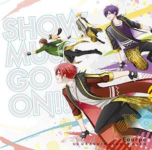 CD Fourpe (Urashima Sakatasen) / SHOW MUST GO ON!! First Press Limited Edition (TV Anime Star-mu Season 2 Opening Theme)(Back-order)(CD Fourpe(cv.浦島坂田船) / SHOW MUST GO ON!! 初回限定盤 (TVアニメ スタミュ 第2期オープニングテーマ))