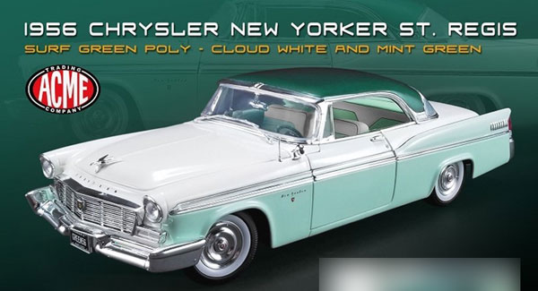 1/18 1956 Chrysler New Yorker St. Regis[ACME]【送料無料】《06月仮予約》