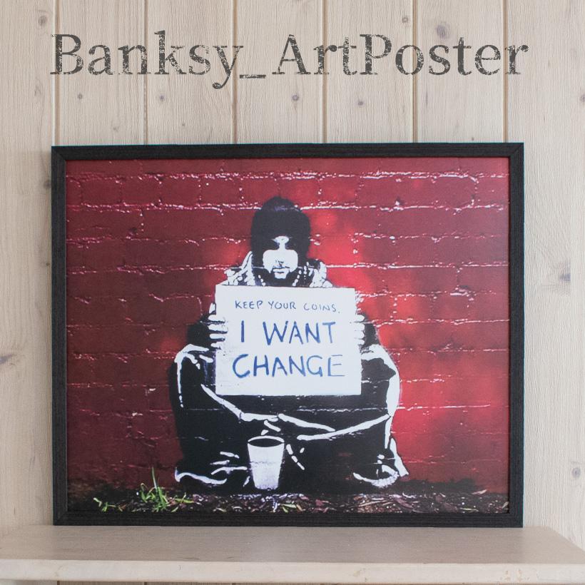 雑貨 アートポスター バンクシー I Want Change Banksy アートパネル 壁掛け アートフレーム 絵画 ウォールインテリア ストリートアート タペストリー おしゃれ シンプル モダン グラフィティ