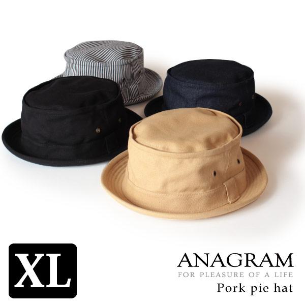 オールシーズン対応の定番ハット クーポン対象 新作 人気 ANAGRAM アナグラム ポークパイハット キャンバス デニム ヒッコリー キングサイズ 大きいサイズ メンズ レディース 商品追加値下げ在庫復活 XLサイズあり 帽子