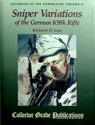 【中古】大型本 Backbone of the Wehrmacht Volume II Sniper Variations of the German K98k Rifle
