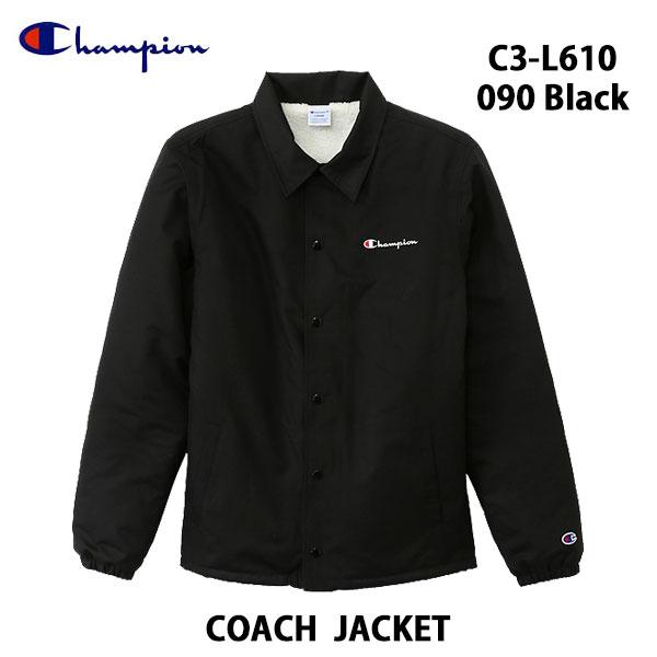 チャンピオン あす楽対応 C3-L610 090 コーチジャケット ブラック CHAMPION COACH JACKET Black M L XLサイズ メンズ アウター トップス 裏ボアフリース