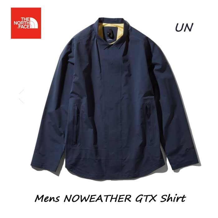 ザ ノースフェイス NP11963 アーバンネイビー ノーウェザーGTXシャツ(メンズ) The North Face Mens NOWEATHER GTX Shirt NP11963 (UN) アーバンネイビー