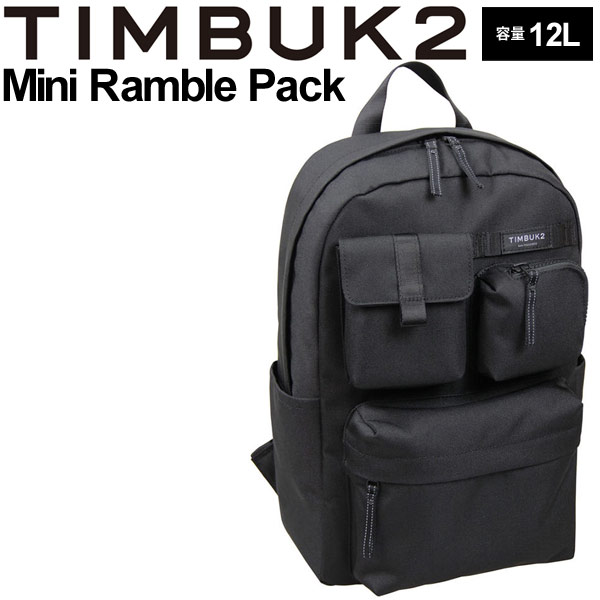 バックパック TIMBUK2 ティンバック2 ミニランブルパック OSサイズ 12L/リュックサック デイパック カジュアル ザック 鞄 Mini Ramble Pack 正規品/112236114【取寄】