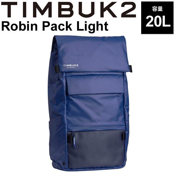 バックパック TIMBUK2 ティンバック2 ロビンパックライト OSサイズ 20L/リュックサック フラップ式 ザック 軽量 B4サイズ対応 鞄 かばん 正規品/475933615【取寄】