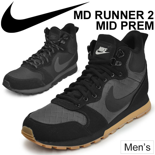 huge selection of ad32d 29c64 Mens sneakers Nike NIKE MD runner 2 mid man shoes mid cut boots sneakers NIKE  MD RUNNER 2 MID PREM casual sneakers 844864-