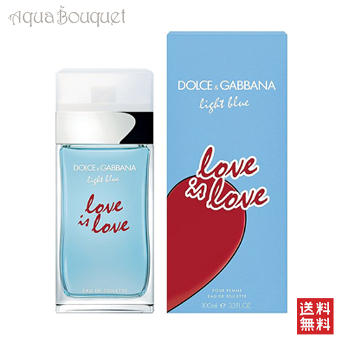 ドルチェ&ガッバーナ ライトブルー ラブ イズ ラブ プールフェム オードトワレ 100ml DOLCE & GABBANA LIGHT BLUE LOVE IS LOVE POUR FEMME EDT