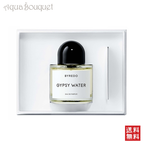 バイレード ジプシーウォーター オードパルファム 100ml BYREDO PARFUMS GYPSY WATER EDP [6168]