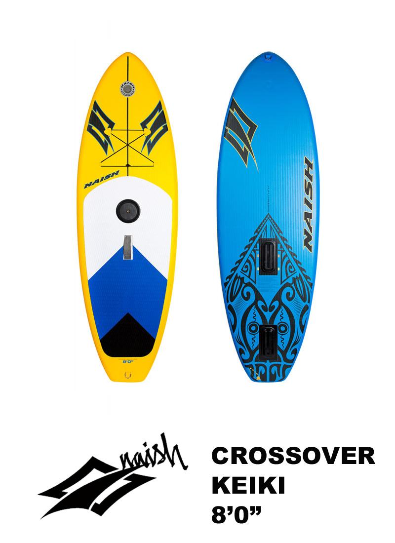 【メーカーお取り寄せ】NAISH(ナッシュ) Crossover Keikiモデル スタンドアップパドルボード 8'0