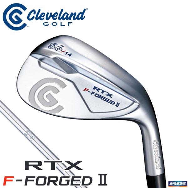 クリーブランド メンズ RTX F-FORGED II ウェッジ N.S.PRO 950GH スチールシャフト [2018年モデル] [有賀園ゴルフ]