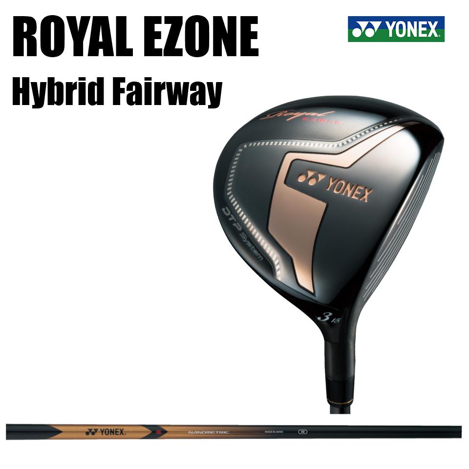 【即納致します】ヨネックス ROYAL EZONE ハイブリット フェアウェイウッド XELA for Royal (R) YONEX ロイヤル イーゾーン HYBRID FAIRWAYWOOD