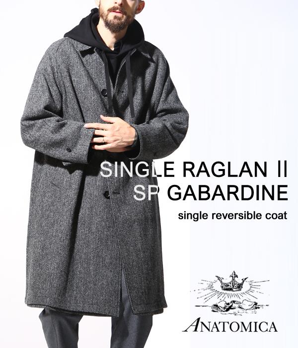 ANATOMICA / アナトミカ : SINGLE RAGLAN 2 SP GABARDINE / 全3色 : アナトミカ シングル ラグラン コート ロングコート 秋冬 : 530-182-02 【MUS】