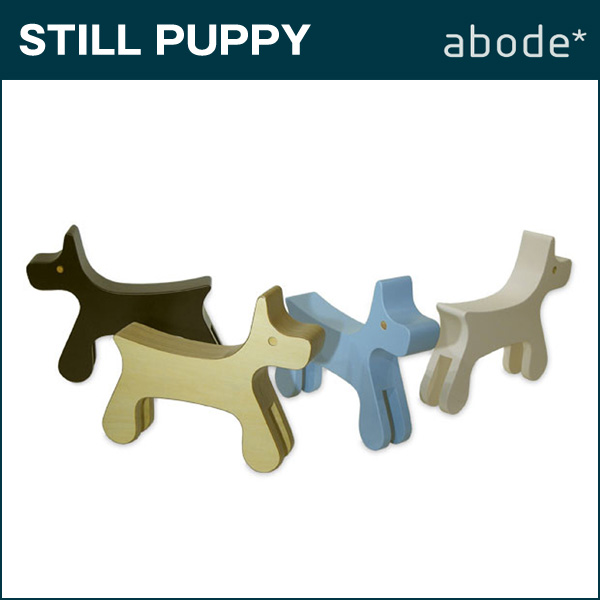 abode【アボード】スティルパピー STILL PUPPY/【日本製】ABODE(アボード)お洒落な子犬のかたちのオブジェ スティルパピー STILL PUPPY:プロダクト:abode【アボード】